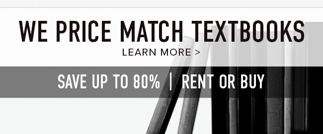 We price match textbooks. Save up to 80%. Rent or buy. Click to learn more.